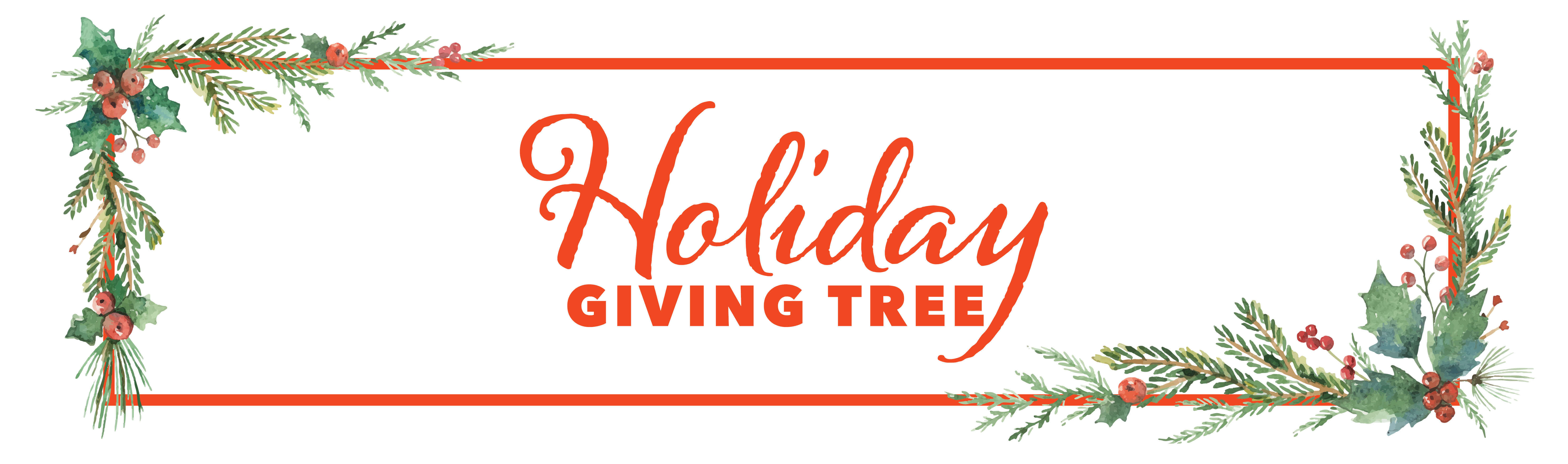 """Text reads """"Holiday Giving Tree"""" with festive botanical border"""