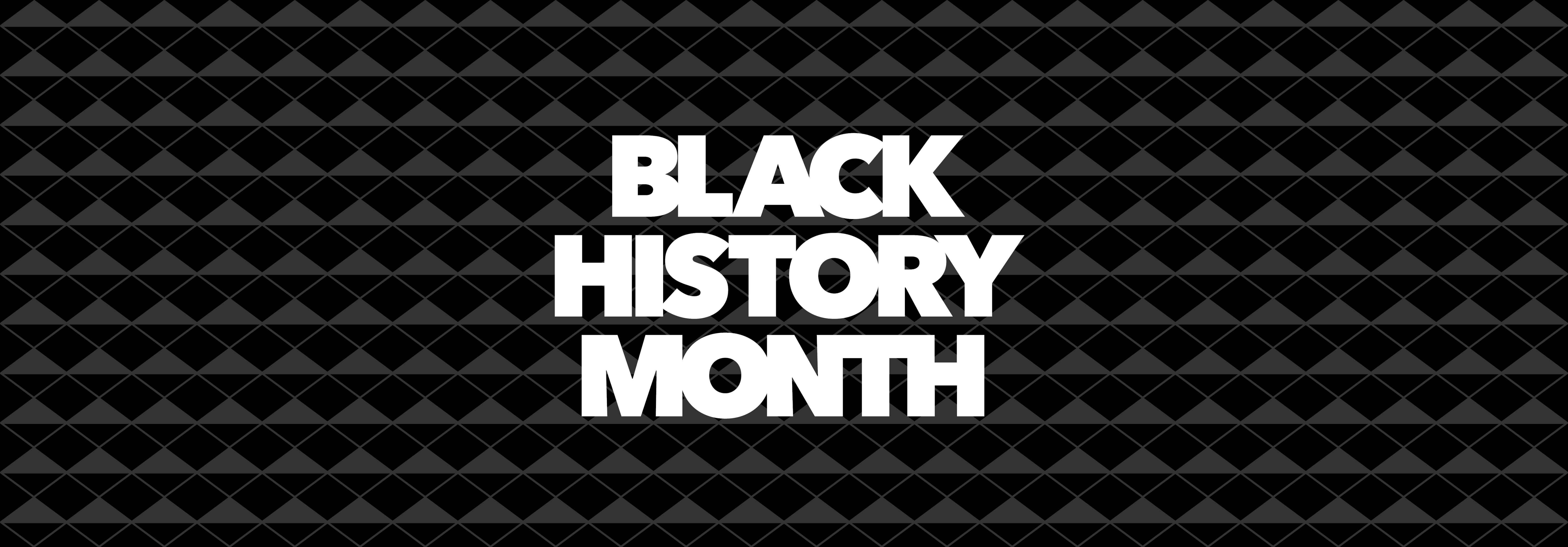 """black and grey geometric background with the text """"black history month"""""""