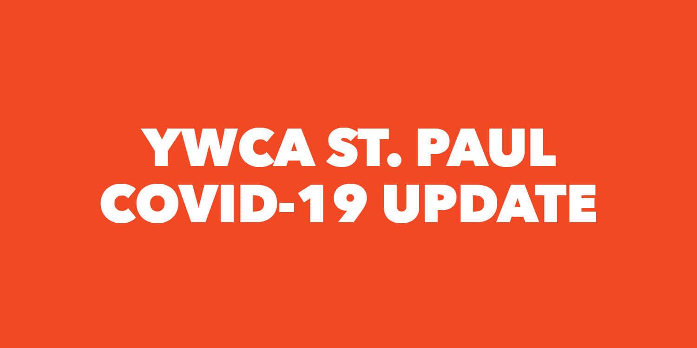 YWCA St. Paul COVID-19 Update