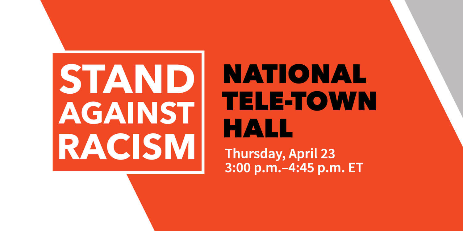 """""""Stand Against Racism National Tele-Town Hall"""" over angled persimmon background"""
