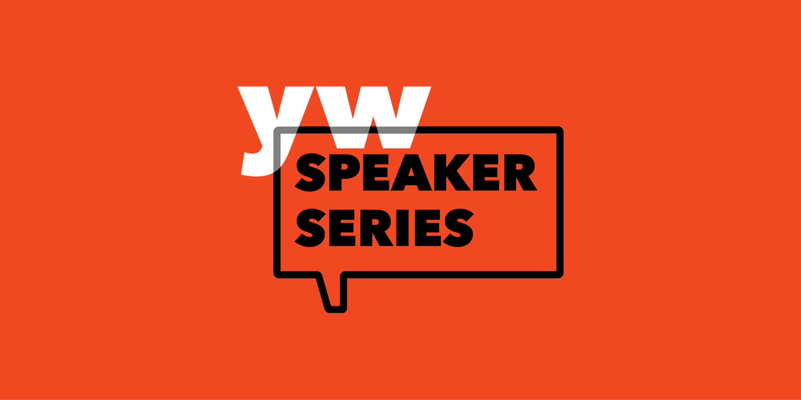YW Speaker Series logo on a persimmon background