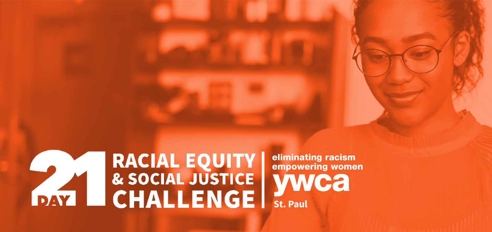 """""""21-Day Racial Equity & Social Justice Challenge"""" on an orange-tinted photo of a Black teen girl with a peaceful expression"""