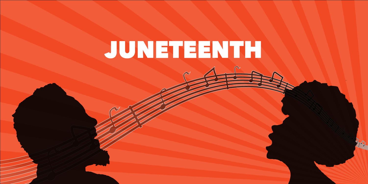 """Side profile silhouettes of an African-American woman and man with mouths open in song. """"Juneteenth"""" is written across the top of the image. The background has music notes scattered across variated orange rays emanating from the bottom-right corner."""