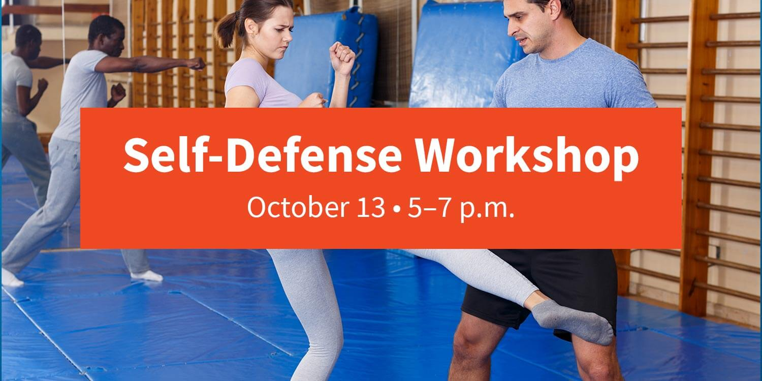 """photo of a group of people practicing self-defense moves. Text overlay reads """"Self-Defense Workshop. October 13 at 5-7 p.m."""""""